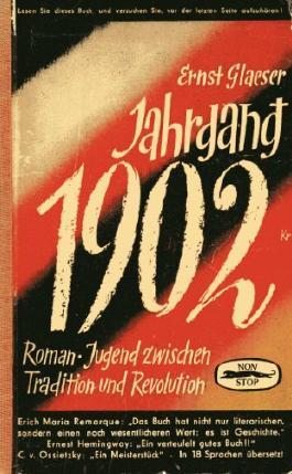 Jahrgang 1902. Roman. Jugend zwischen Tradition und Revolution.