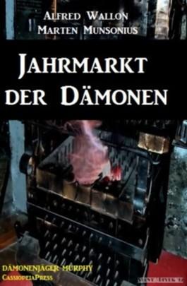 Jahrmarkt der Dämonen (Dämonenjäger Murphy)