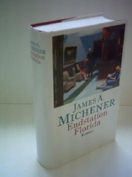 James A. Michener: Endstation Florida