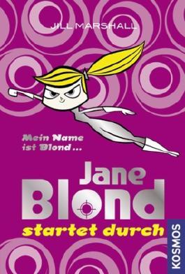 Jane Blond startet durch