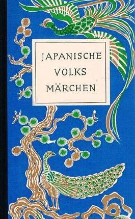 Japanische Volksmärchen. OHLnbd, perfekt erhalten. EA. - 332 S. (pages)