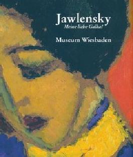 Jawlensky: Meine liebe Galka!