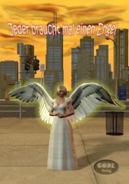 Jeder braucht mal einen Engel