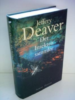Jeffrey Deaver: Der Insektensammler