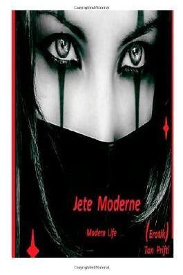 Jete Moderne (Shqip) Modern Life   erotik: 1 (2)
