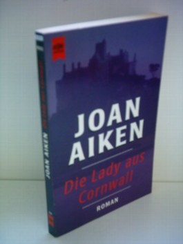 Joan Aiken: Die Lady aus Cornwall