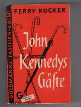 John Kennedys Gäste