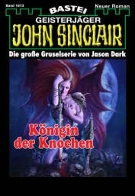 John Sinclair - Folge 1813: Königin der Knochen
