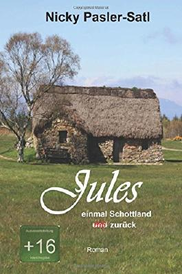 Jules: einmal Schottland und nie zurück