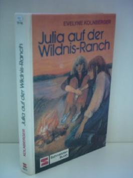 Julia auf der Wildnis-Ranch.