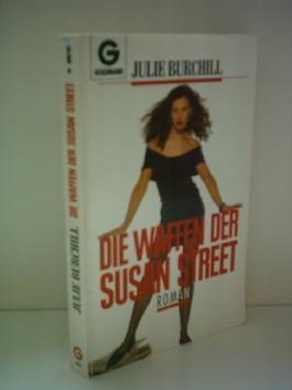 Julie Burchill: Die Waffen der Susan Street