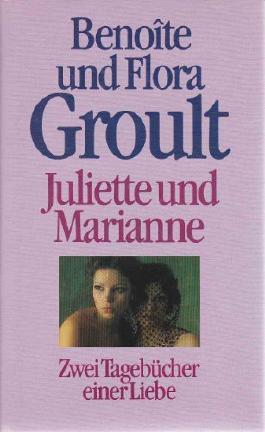 Juliette und Marianne - Zwei Tagebücher einer Liebe