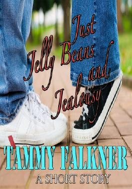 Just Jelly Beans and Jealousy (The Reed Brothers Book 4)