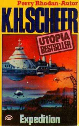 K.H.Scheer-UTOPIA BESTSELLER Taschenbuch 11, EXPEDITION (..Perry Rhodan-Autor)
