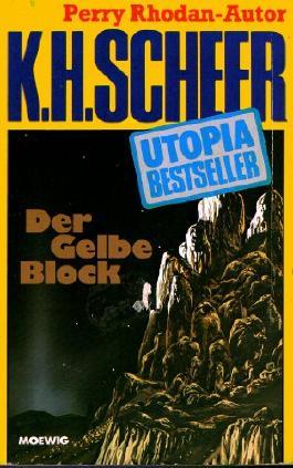 K.H.Scheer-UTOPIA BESTSELLER Taschenbuch 36, Der gelbe Block (..Perry Rhodan-Autor)
