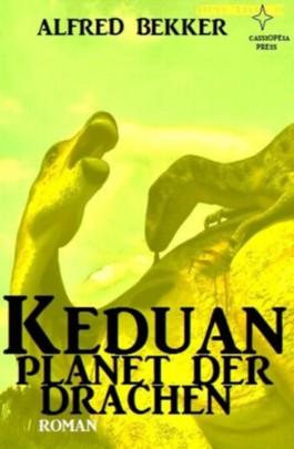KEDUAN - Planet der Drachen (Neuausgabe) (Science Fiction Abenteuer)