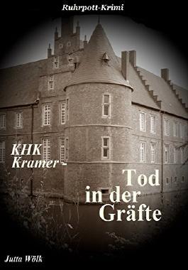 KHK Kramer - Tod in der Gräfte: Ruhrpott-Krimi