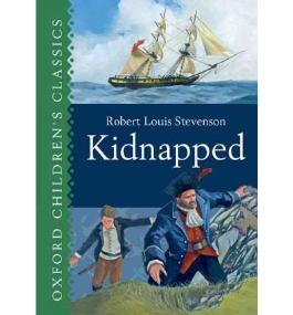 KIDNAPPED (OXFORD CHILDREN'S CLASSICS) BY STEVENSON, ROBERT LOUIS (AUTHOR)HARDCOVER