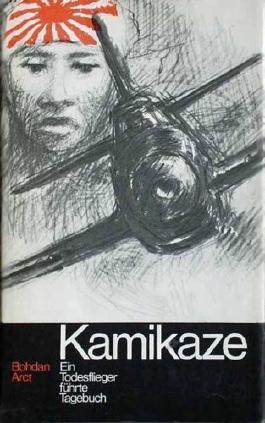Kamikaze. Ein Todesflieger führte Tagebuch
