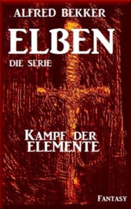 Kampf der Elemente - Episode 31 (ELBEN - Die Serie)