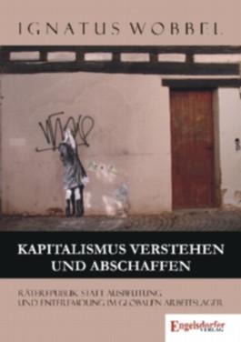 Kapitalismus verstehen und abschaffen