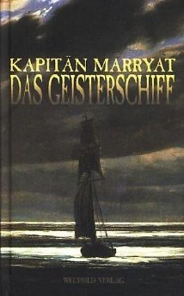Kapitän Frederick Marryat  DAS GEISTERSCHIFF