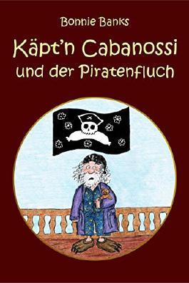 Käpt'n Cabanossi und der Piratenfluch
