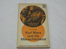Karl Marx und die Menschlichkeit