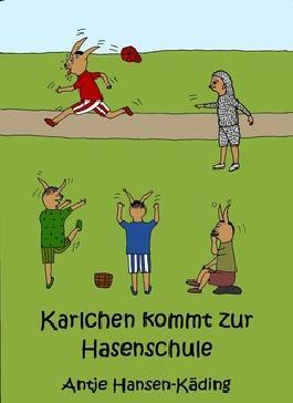 Karlchen kommt zur Hasenschule