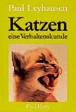 Katzen - eine Verhaltenskunde