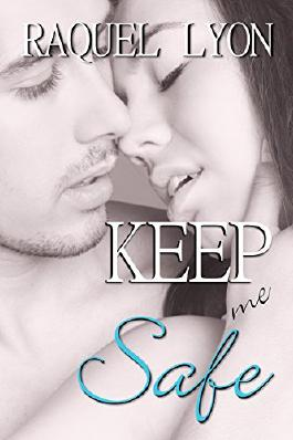 Keep Me Safe (Parkside Avenue Book 3)