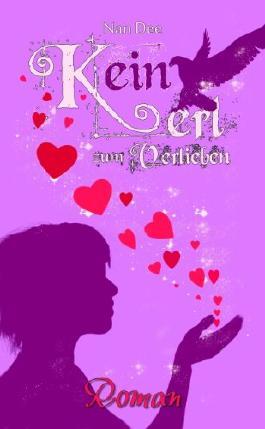 Kein Kerl zum Verlieben - Roman
