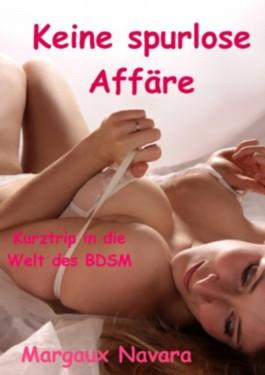 Keine spurlose Affäre - Kurztrip in die Welt des BDSM