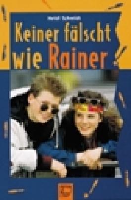 Keiner fälscht wie Rainer