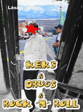 Keks & Drugs & Rock 'n' Roll