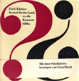 Kennst du das Land, wo die Kanonen blühn. Gedichte und Lieder zwischen zwei Kriegen. [Auswahl von Walter Püschel.] Mit Zeichnungen von Herbert Sandberg.