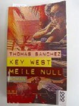 Key West Meile Null.