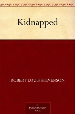 Kidnapped (David Balfour Book 1)