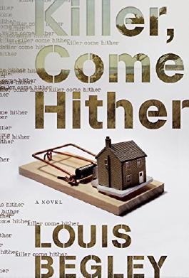 Killer, Come Hither: A Novel