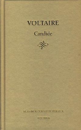 Klassiker der Weltliteratur ; Candide oder Der Optimismus : Roman ;