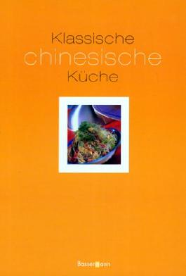 Klassische chinesische Küche