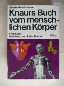 Knaurs Buch vom menschlichen Körper. 328 Abbildungen davon 35 in Farbe. 1. Auflage.