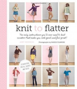 Knit to Flatter by Amy Herzog (2013)