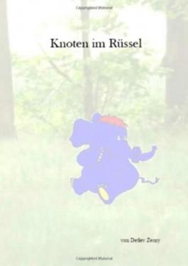 Knoten Im Rüssel 11.08.2012