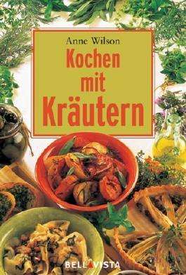 Kochen mit Kräutern. Mini-Kochbücher