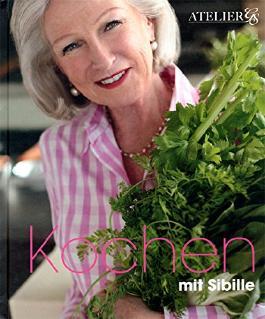 Kochen mit Sibille