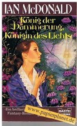 König der Dämmerung, Königin des Lichts : Fantasy-Roman. = King of Morning, Queen of Day, Bastei 20190 ; 3404201906