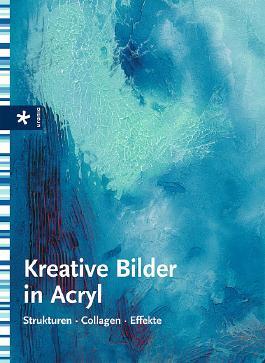 Kreative Bilder in Acryl