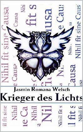 Krieger des Lichts: Nihil fit sine Causa