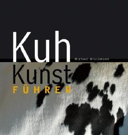 Kuh Kunst Führer